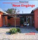 Thomas Drexel: Neue Eingänge. Planung und Gestaltung