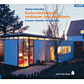 Stephan Isphording: Einfamilienhäuser umbauen und erweitern. Konzepte, Beispiele, Planungsgrundlagen