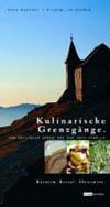 Hans Messner, Michael Leischner: Kulinarische Grenzgänge