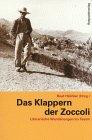 Beat Hächler (Hrsg.):  Das Klappern der Zoccoli. Literarische Wanderungen im Tessin