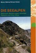 Werner Bätzing, Michael Kleider: Die Seealpen. Naturpark-Wanderungen zwischen Piemont und Cote d'Azur