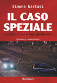 Simone Nastasi: Il caso Speziale